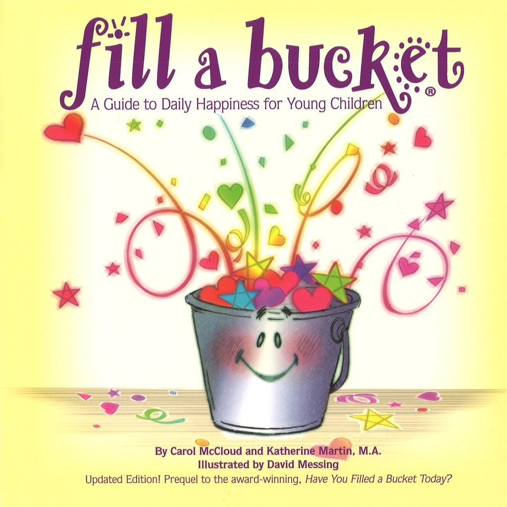 Independent Publishers Group Fill a Bucket: A Guide to Daily Happiness for Young Children