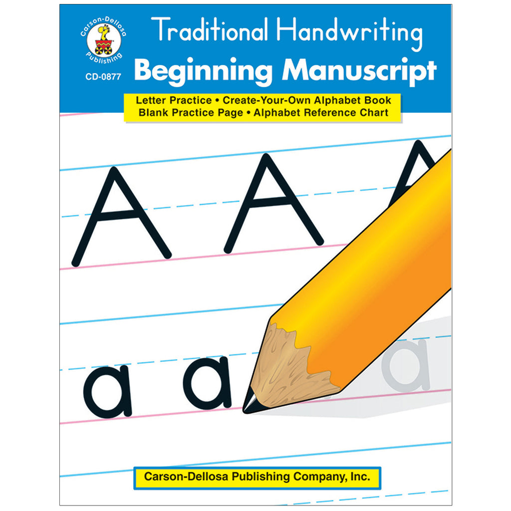 Carson Dellosa Traditional Handwriting: Beginning Manuscript Workbook