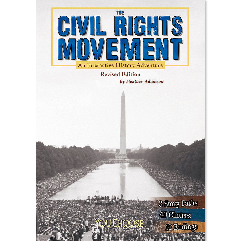 Capstone Publishing The Civil Rights Movement: An Interactive History Adventure