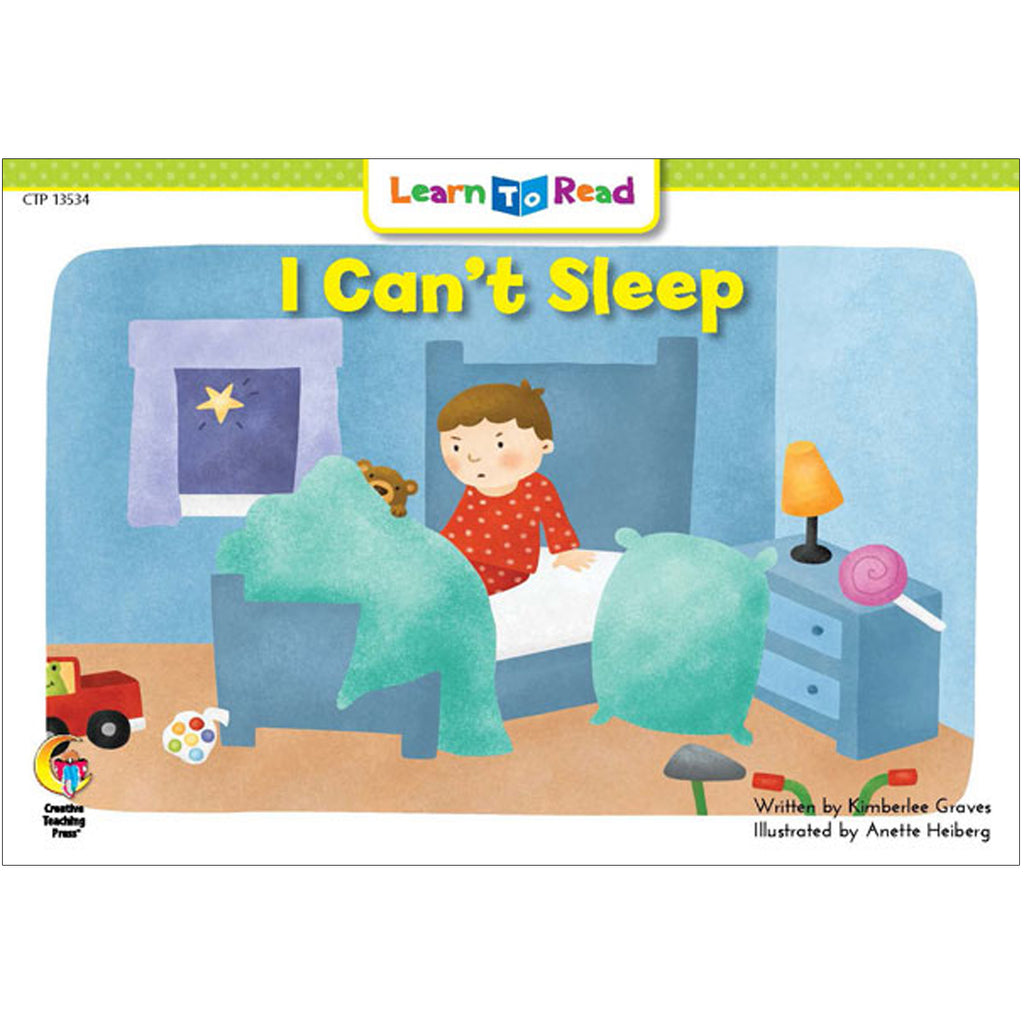 Creative Teaching Press Learn to Read: I Can't Sleep