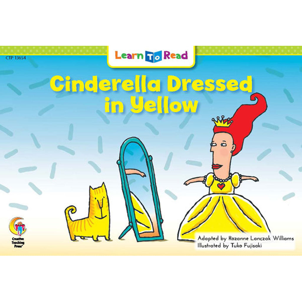 Creative Teaching Press Learn to Read: Cinderella Dressed in Yellow