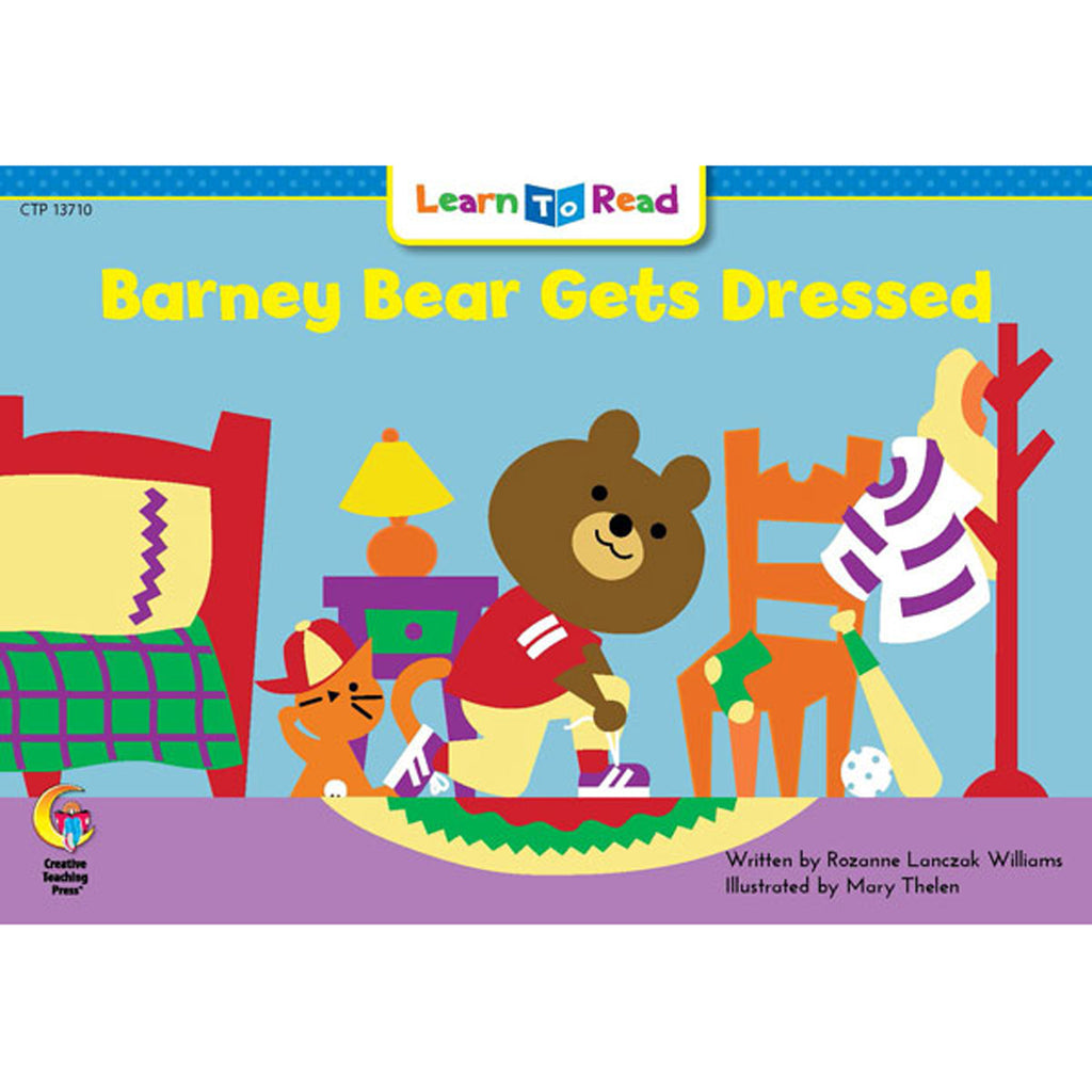 Creative Teaching Press Learn to Read: Barney Bear Gets Dressed