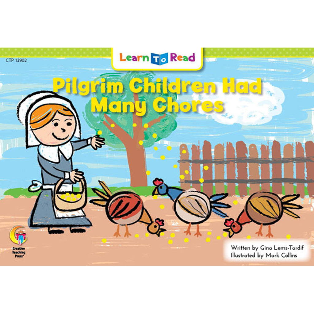 Creative Teaching Press Learn to Read: Pilgrim Children Had Many Chores