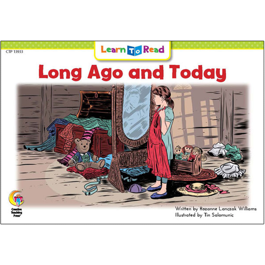 Creative Teaching Press Learn to Read: Long Ago and Today
