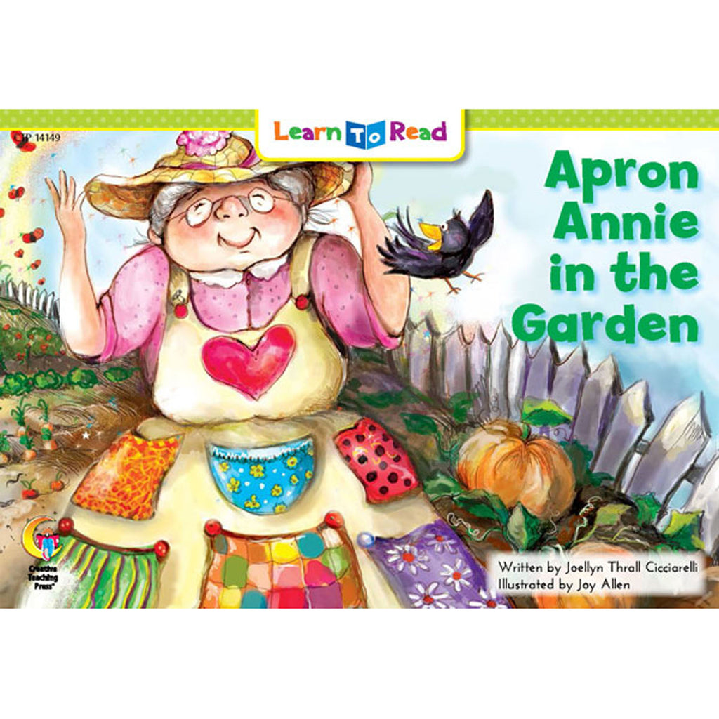Creative Teaching Press Learn to Read: Apron Annie in the Garden