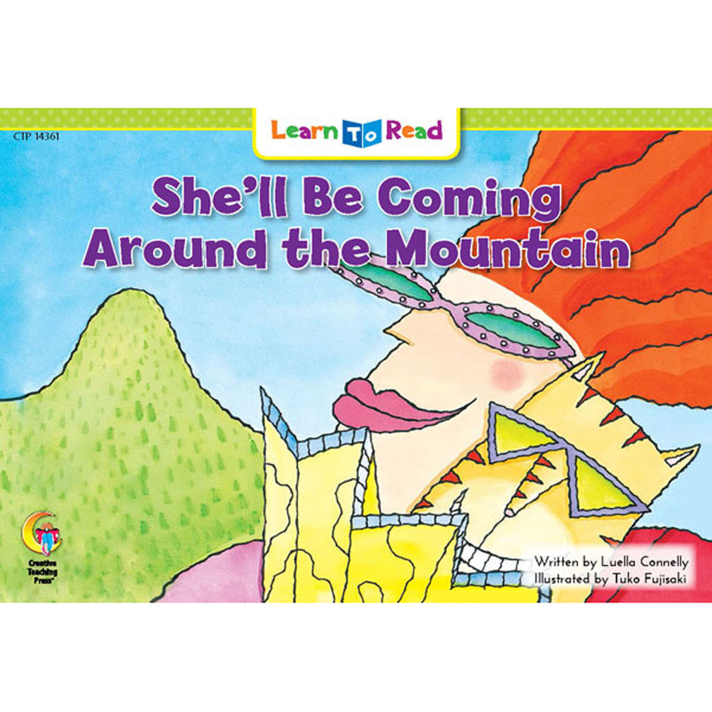 Creative Teaching Press Learn to Read: She'll Be Coming Around the Mountain