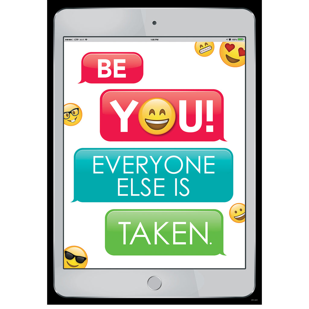 Creative Teaching Press Be You! Everyone Else is Taken Emoji Fun Inspire U Poster