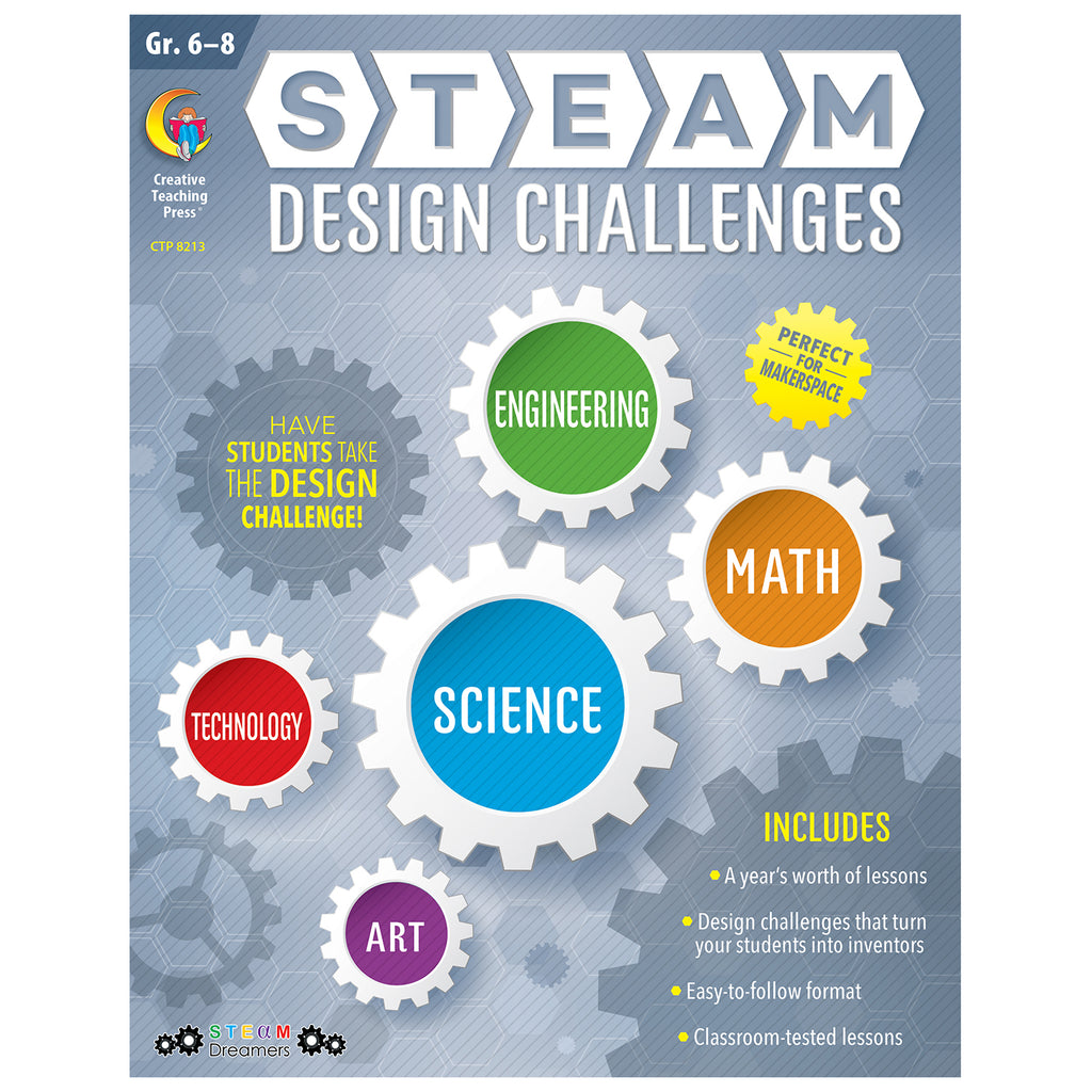Creative Teaching Press STEAM Design Challenges Resource Book, Grades 6-8