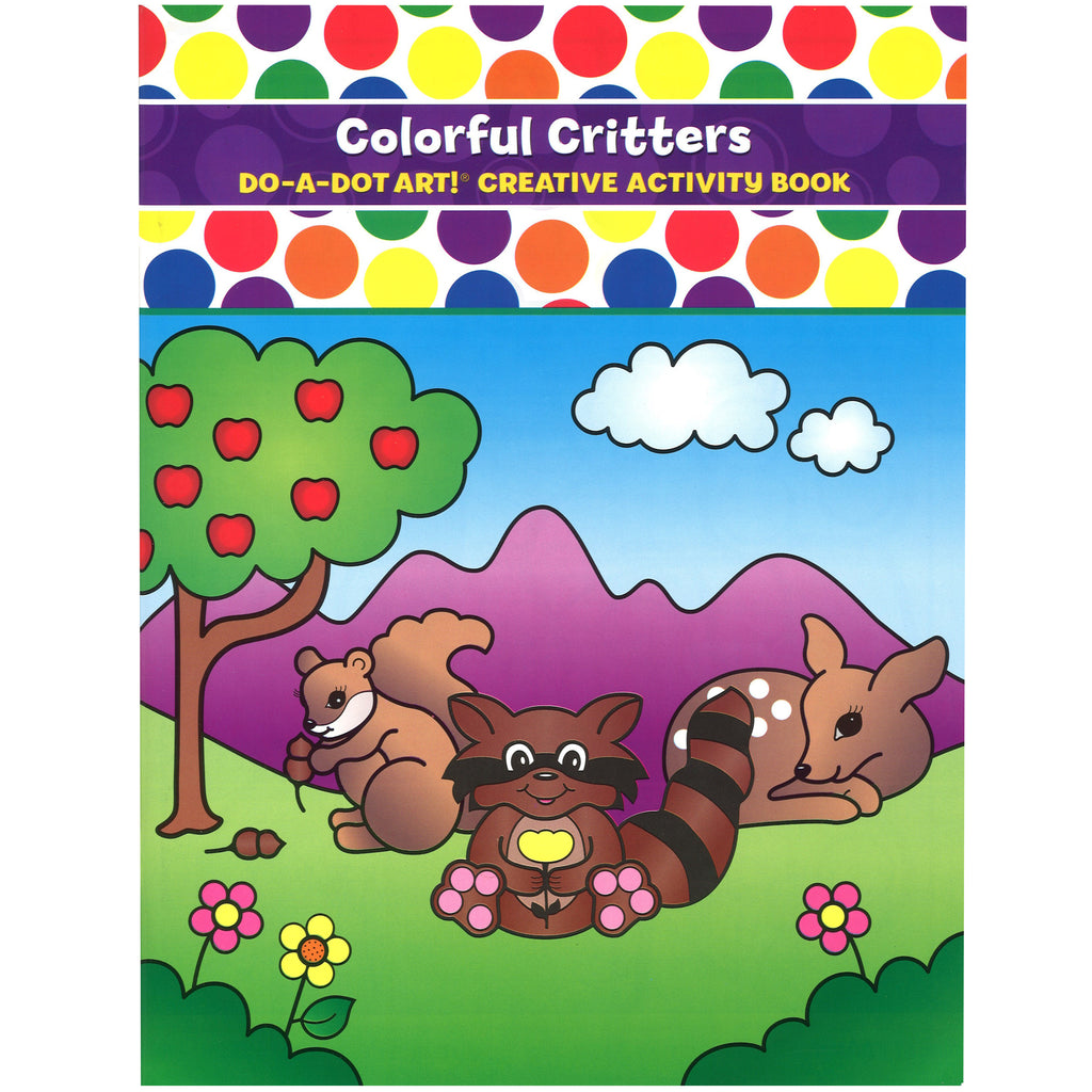 Do-A-Dot Art!® Colorful Critters Activity Book