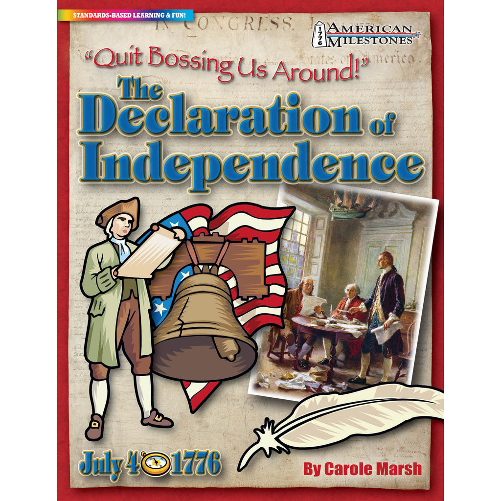 Gallopade Quit Bossing Us Around, The Declaration Of Independence