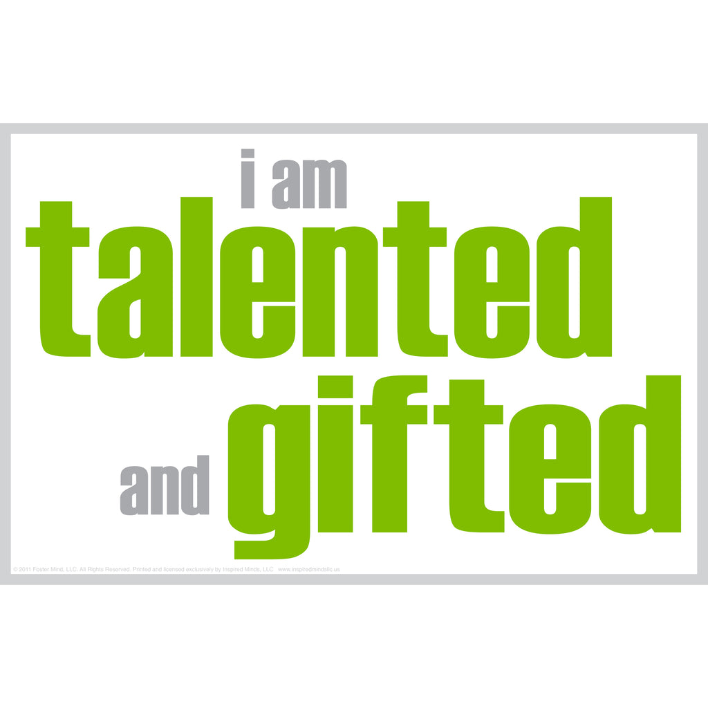 "Inspired Minds ""I Am Talented and Gifted"" Poster"
