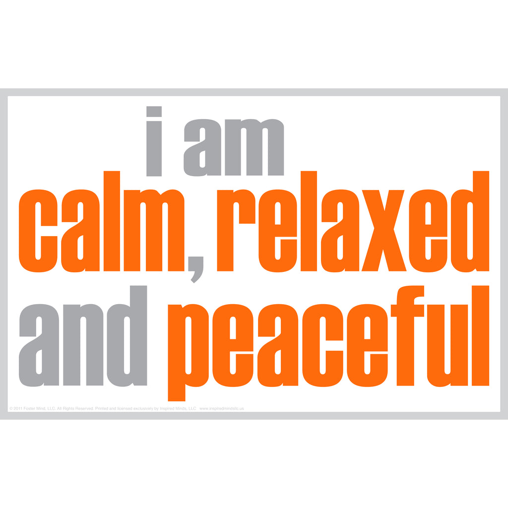 "Inspired Minds ""I Am Calm"" Poster"
