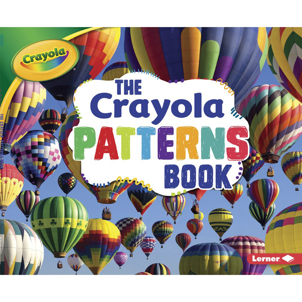 Lerner Publications The Crayola® Patterns Book