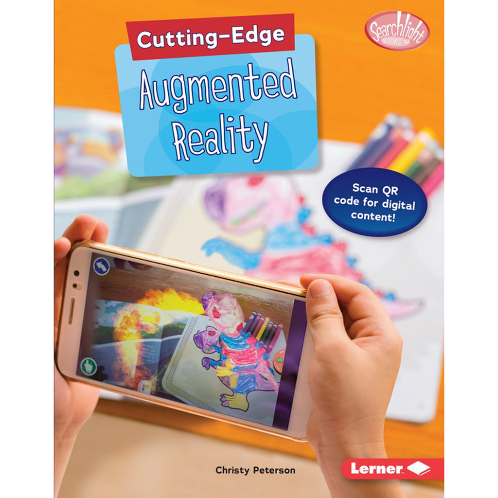 Lerner Publications Cutting Edge STEM: Cutting Edge Augmented Reality