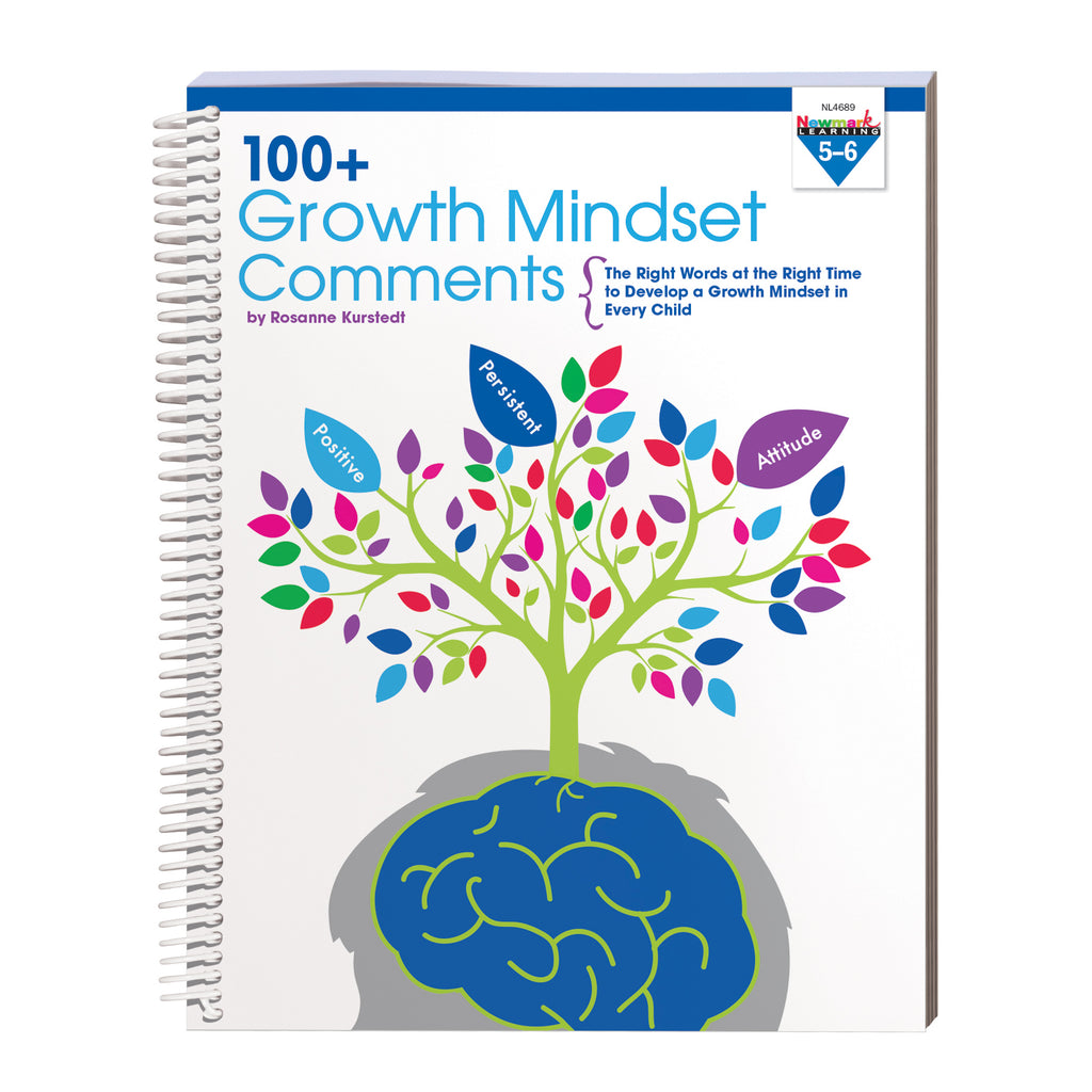 Newmark Learning 100 Growth Mindset Comments: Grades 5-6