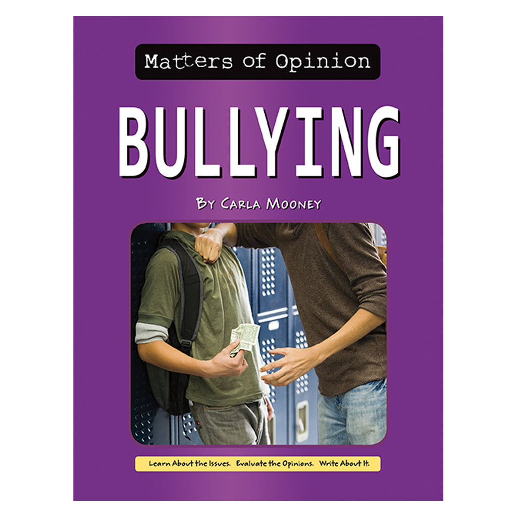 Norwood House Press Matters of Opinion, Bullying