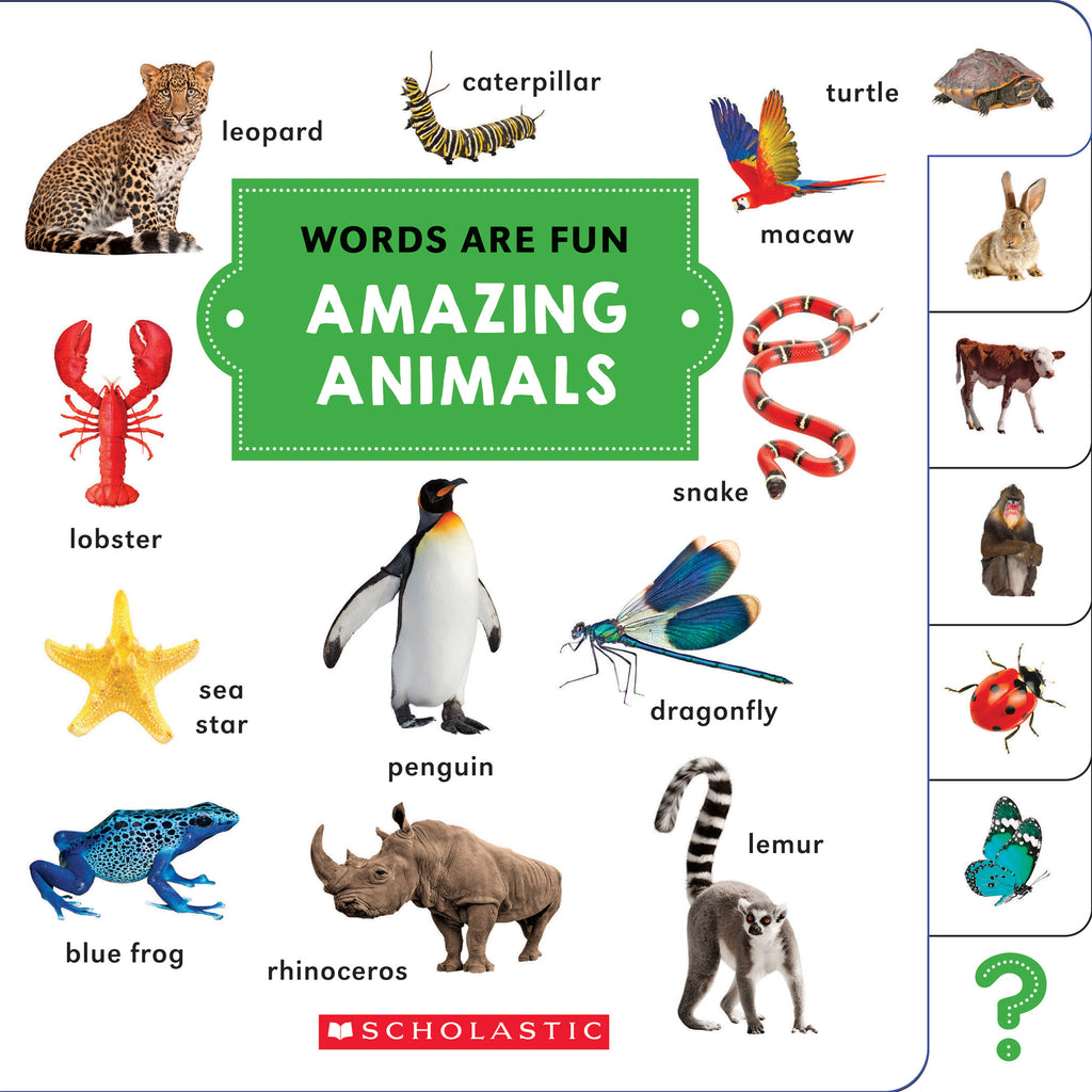 Scholastic Words Are Fun: Amazing Animals