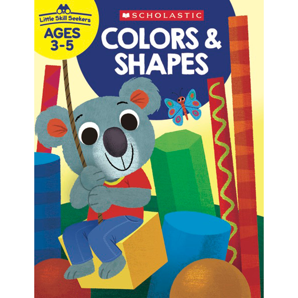 Scholastic Little Skill Seekers: Colors & Shapes