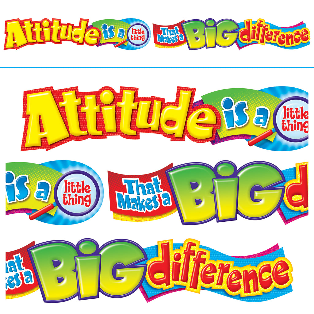 Trend Enterprises Attitude is a little thing… Quotable Expressions® Banner–10 Feet