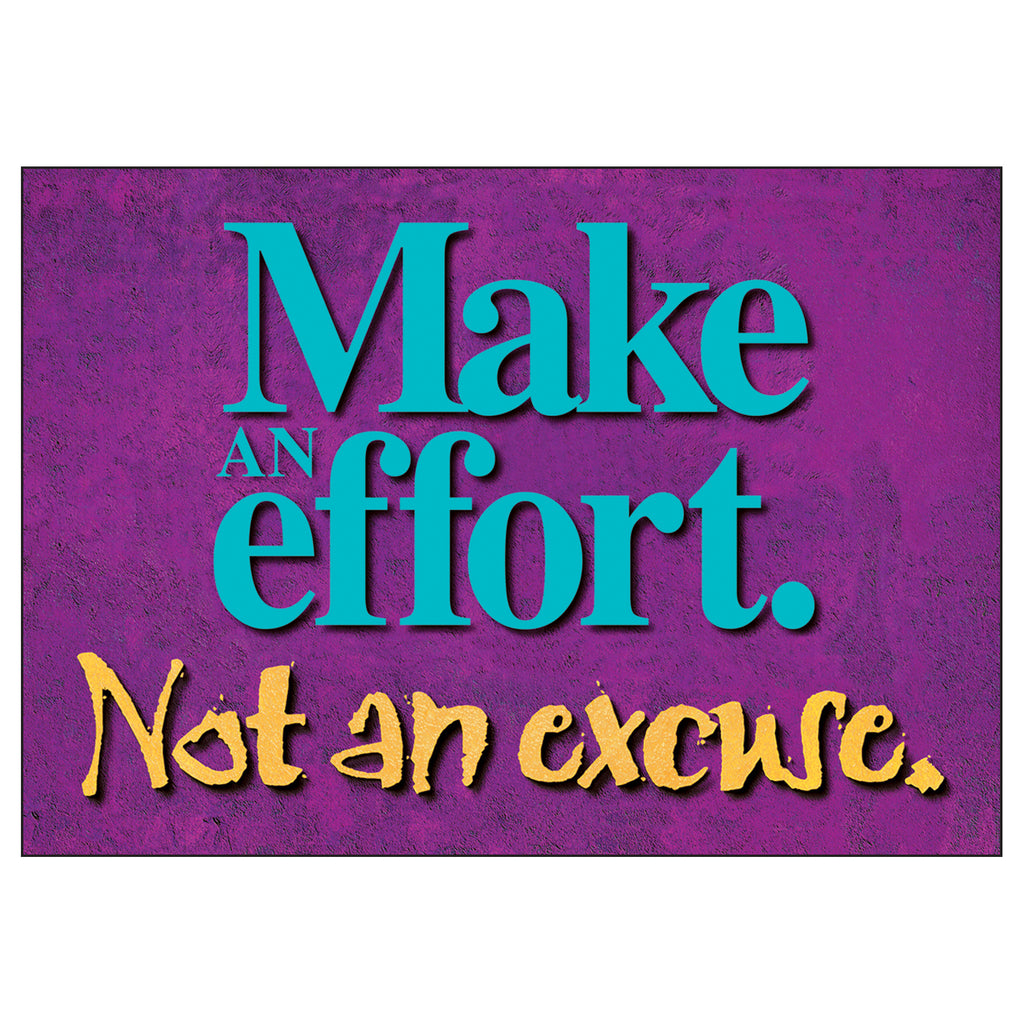 Trend Enterprises Make an effort. Not an excuse. ARGUS® Poster