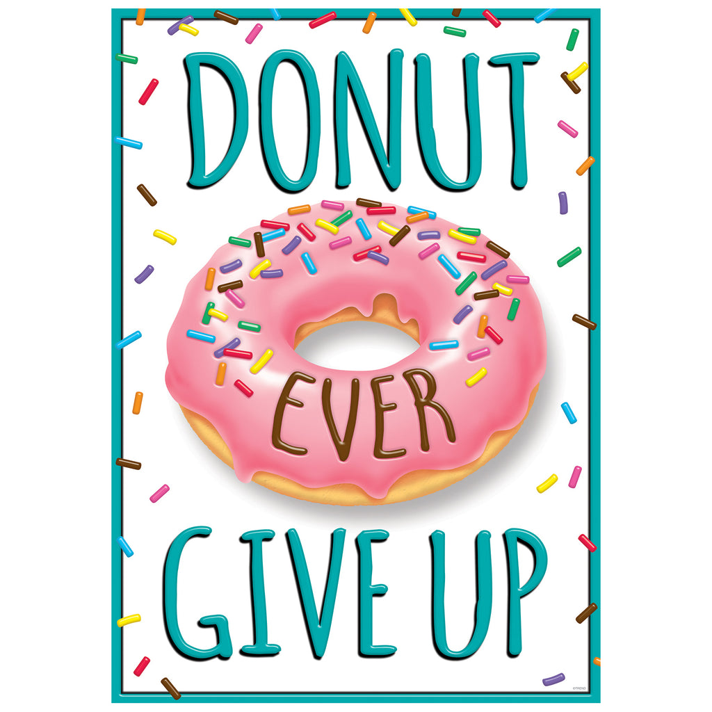 Trend Enterprises DONUT EVER GIVE UP ARGUS® Poster
