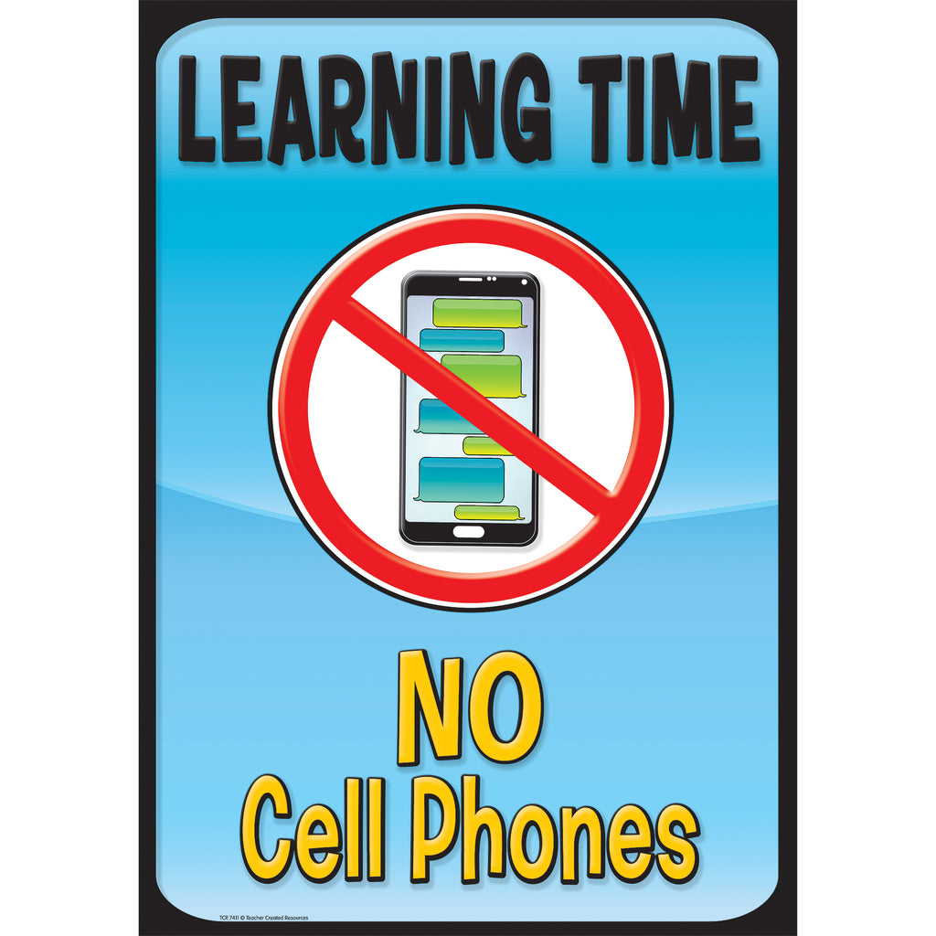 Teacher Created Resources Learning Time, No Cell Phones Positive Poster
