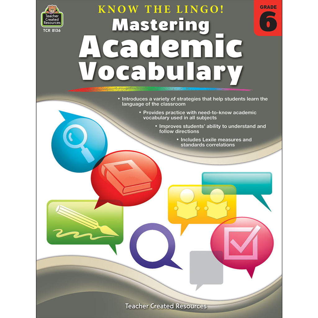 Teacher Created Resources Know the Lingo! Mastering Academic Vocabulary, Grade 6