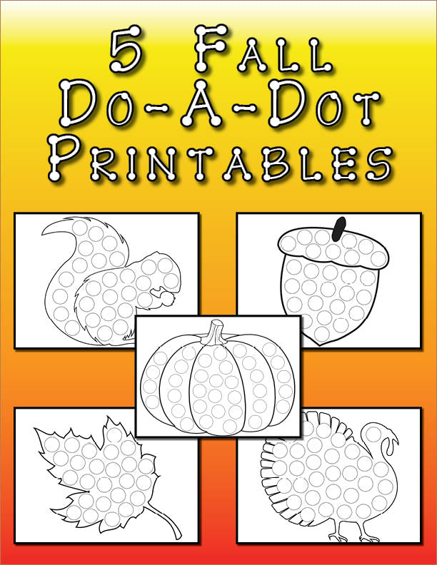 Do-A-Dot Printables Bundle - 250+ Do-A-Dot Worksheets!