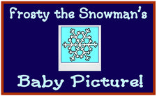 Frosty the Snowman's Baby Picture Bulletin Board Idea