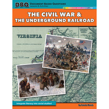 Document Based Questions: The Civil War & The Underground Railroad