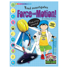 Science Alliance: Fred Investigates Force & Motion! Includes Simple Machines