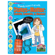 Science Alliance: Mandy Mixes it up with States of Matter - Solids, Liquids, and Gases