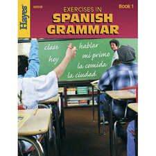 Hayes School Publishing Exercises in Spanish Grammar Book 1