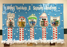 Happy 'Owlidays' & Seasons Readings! - Holiday Bulletin Board