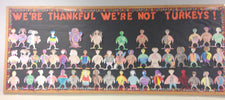We're Glad We're Not Turkeys! - Thanksgiving Bulletin Board