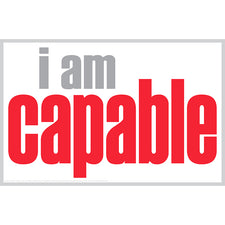 """I Am Capable"" Poster"