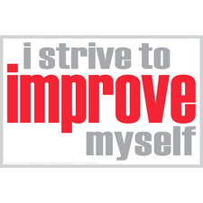 """I Strive to Improve"" Poster"