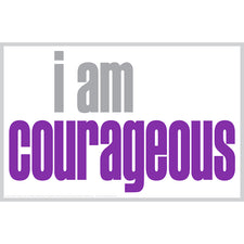 """I Am Courageous"" Magnet"