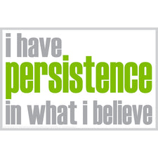 """I Have Persistence"" Poster"