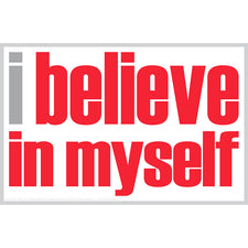 """I Believe in Myself"" Poster"