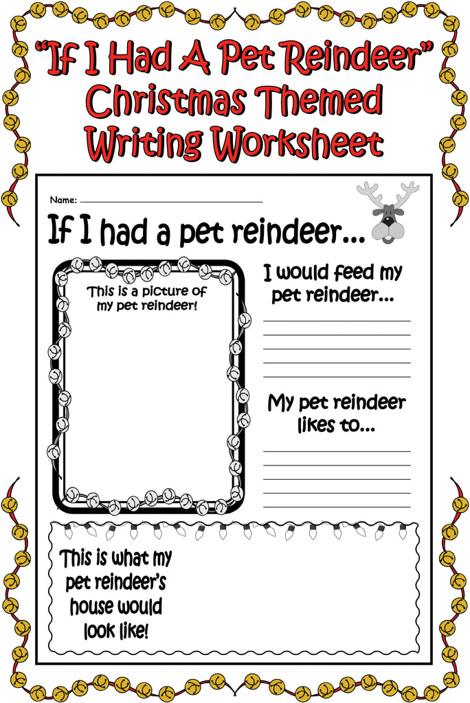 """If I Had a Pet Reindeer..."" FREE Printable Christmas Worksheet!"