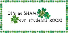 It's No SHAM, Our Students ROCK! - St. Patrick's Day Bulletin Board