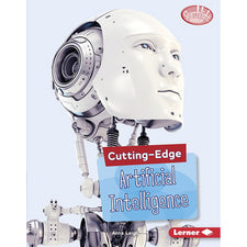 Cutting Edge STEM: Cutting Edge Artificial Intelligence