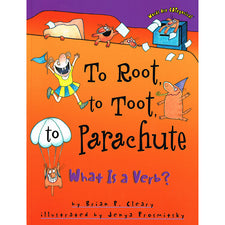 To Root, to Toot, to Parachute - What Is a Verb?