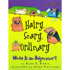 Hairy, Scary, Ordinary - What Is an Adjective?