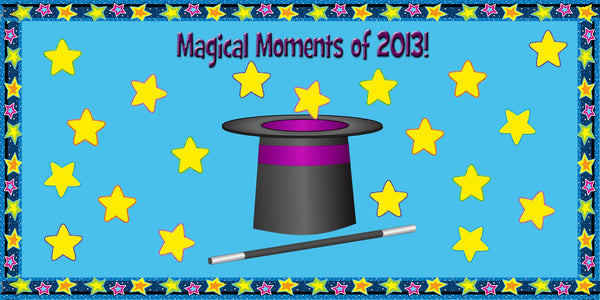 Magical Moments Of 2013 New Years Bulletin Board Idea