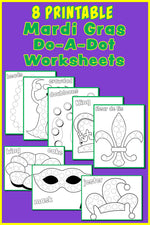 8 Mardi Gras Do-A-Dot Printables!