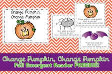 """Orange Pumpkin Orange Pumpkin..."" Fall Emergent Reader FREEBIE!"