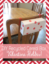 Recycled Cereal Box Valentine Holders!
