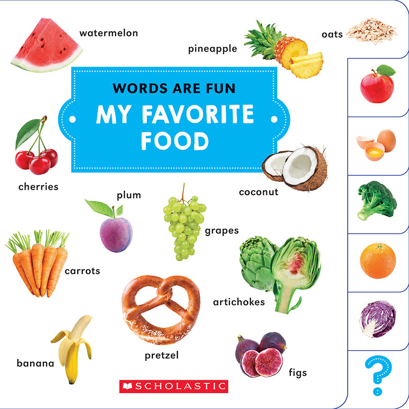 Words Are Fun: My Favorite Food